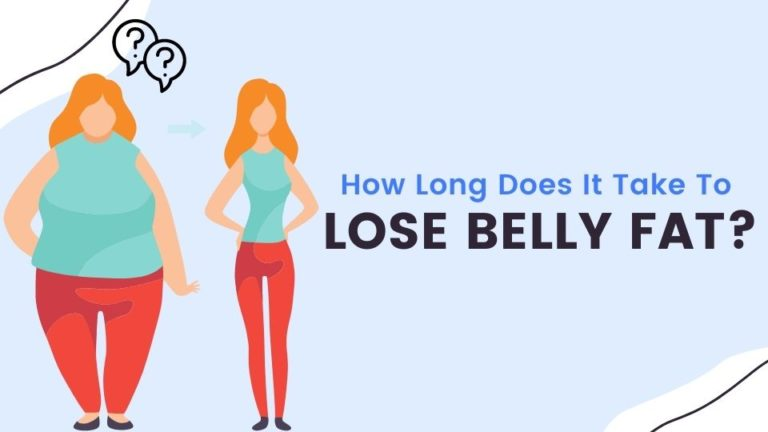 How Long Does It Take To Lose Belly Fat (Practical Answer)